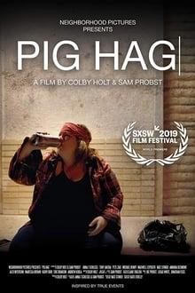 Movie Pig Hag (2019)
