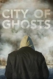 Ciudad de fantasmas (2017)