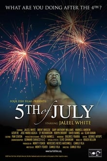 Movie 5th of July (2019)