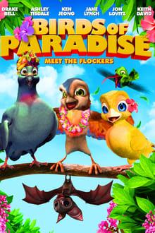 Birds of Paradise (2014)