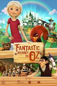 El viaje fantástico a Oz (2017)