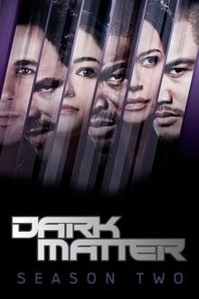 Dark Matter (2016) Season 2
