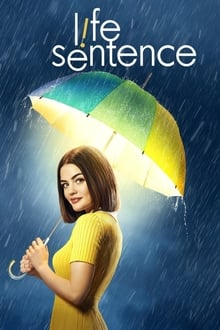 Gyvenimo nuosprendis 1 sezonas / Life Sentence Season 1 (2018)