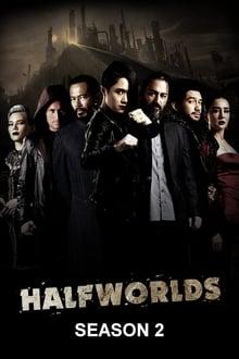 Halfworlds Season 2