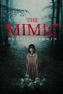 Mimic: voces del más allá (2017)