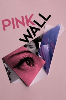 Movie Pink Wall (2019)