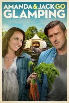 Amanda And Jack Go Glamping (2017)