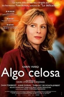 Algo celosa (2017)
