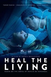 Heal the Living / Réparer les vivants (2016)