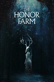 The Honor Farm (2017)
