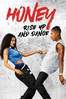Honey 4 Rise Up and Dance (2018)