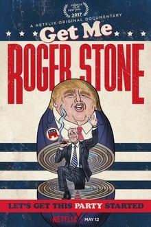 Get Me Roger Stone (2017)