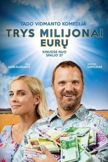 Trys milijonai eurų Online