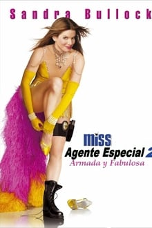 Miss Agente Especial 2: Armada y fabulosa (2005)