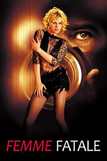 Femme Fatale – Mujer Fatal (2002)