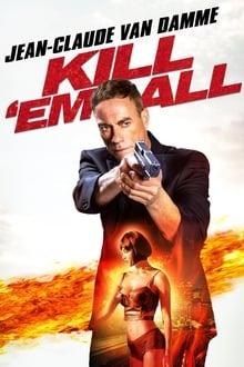 Kill 'em All / Mátalos a todos (2017)