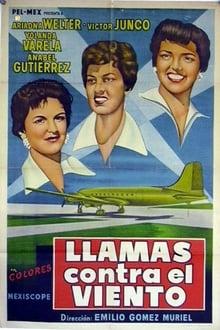Llamas contra el viento (1956)