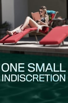 One Small Indiscretion (2017)