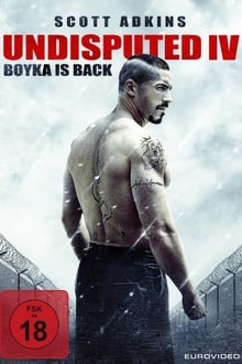Watch Full Movie Online And Download Boyka: Undisputed IV (2016)