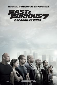 Fast and Furious 7 (Rápidos y Furiosos 7) (2015)