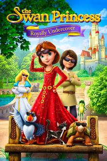 La Princesa Cisne: Aventura encubierta (2017)