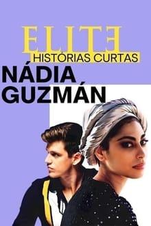 Assistir Elite Histórias Breves: Nadia Guzmán Online Gratis