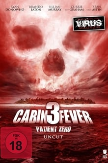 Cabin Fever 3 Patient Zero (2014) UNCUT English (Eng Subs) x264 Bluray 480p [283MB] | 720p [750MB] mkv
