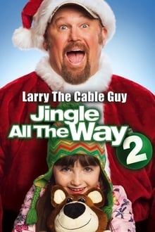 Jingle All the Way 2 (El regalo prometido 2) (2014)