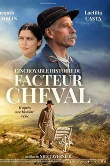 L'Incroyable Histoire du facteur Cheval streaming VF