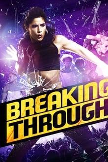 Breaking Through (2015) Dual Audio Hindi-English x264 Bluray 480p [326MB] | 720p [828MB] mkv