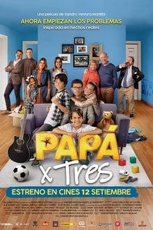 Papá X Tres (2019)