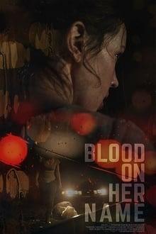 Blood on Her Name Torrent (2020) Legendado WEB-DL 720p e 1080p – Download