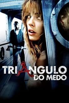 Triângulo do Medo Torrent (2009) Dual Áudio BluRay 720p e 1080p Dublado Download