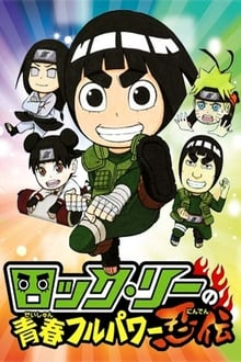 Naruto SD: Rock Lee No Seishun Full Power Ninden – Todas as Temporadas – Legendado