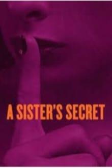 A Sister's Secret (El secreto de una hermana) (2018)