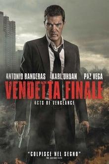 Vendetta finale - Acts of vengeance