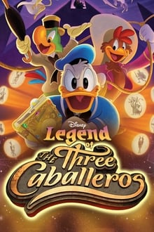 Legend of the Three Caballeros 1ª Temporada Completa