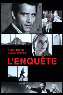 L'Enquête - The International Streaming VF