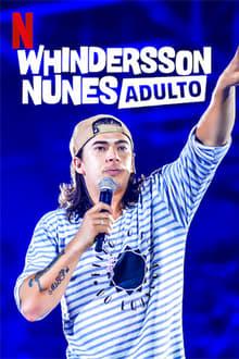 Whindersson Nunes: Adulto Torrent (WEB-DL) 720p e 1080p Nacional – Download
