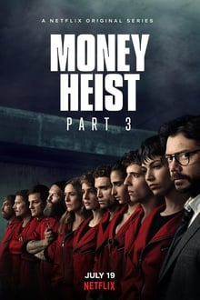 Money Heist – Season 3 (2019)