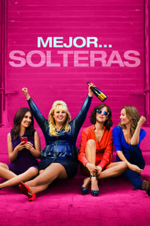 How to Be Single (Mejor… solteras) (2016)
