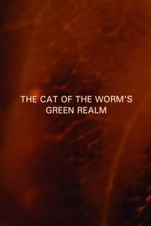 The Cat of the Worm's Green Realm