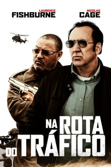 Na Rota do Tráfico Torrent (2020) Dual Áudio 5.1 BluRay 720p e 1080p FULL HD Download