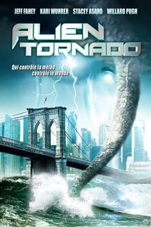 Alien Tornado Streaming VF