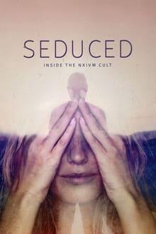 Seduced – Inside the NXIVM Cult