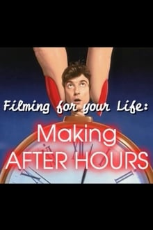 Filming for Your Life: Making 'After Hours'