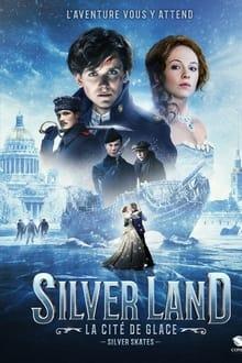 film Silverland : La cité de glace streaming
