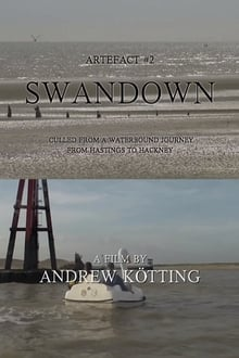 Artefact #2: Swandown – Culled from a Waterbound Journey from Hastings to Hackney