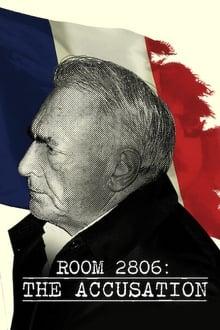 Chambre 2806 : L'Affaire DSK Saison 1 en Streaming