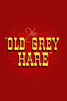 The Old Grey Hare